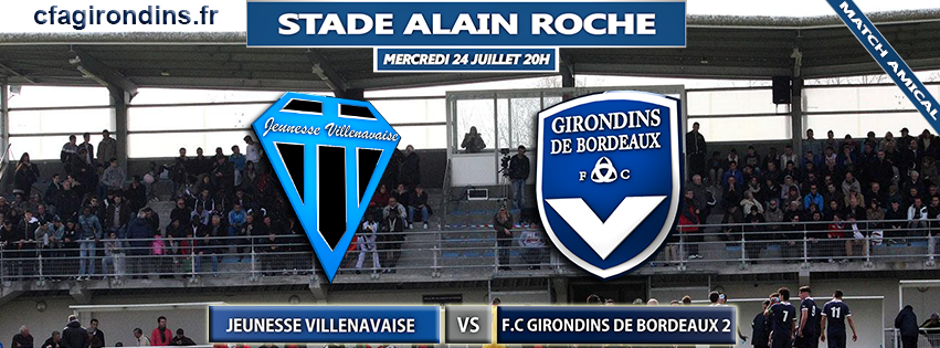 Cfa Girondins : Premier match amical ce soir - Formation Girondins
