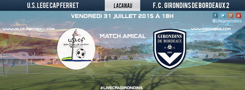 Cfa Girondins : Amical : Confirmer contre Lège Cap-Ferret - Formation Girondins