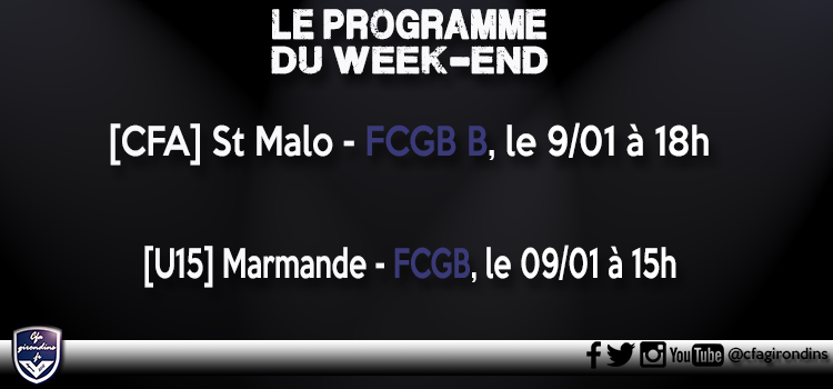 Cfa Girondins : Centre : le programme du week-end   - Formation Girondins